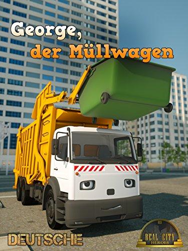 george-der-mullwagen-echte-stadthelden-real-city-heroes-rch-videos-fur-kinder