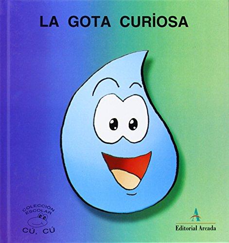 Cuentos Cu-Cu (mayus.) 3 - La Gota Curiosa (Cu-Cu (mayuscula))
