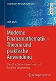 Moderne Finanzmathematik - Theorie und praktische Anwendung (Studienbücher Wirtschaftsmathematik)
