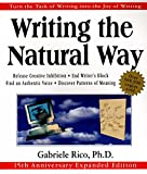 Writing the Natural Way: Turn the Task of Writing into the Joy of Writing, 15th Anniversary Expanded Edition: Using Righ