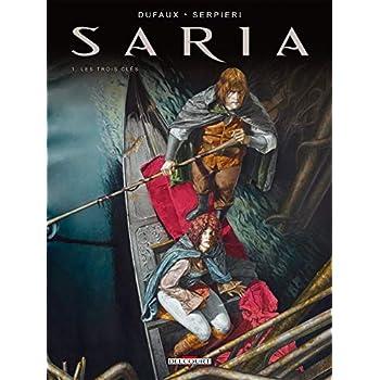 Saria T01: Les trois clefs