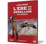 Cible Verrouillée Star Wars : L'Ère de la Rébellion