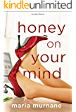 Honey on Your Mind (The (Mis)Adventures of Waverly Bryson Book 3)