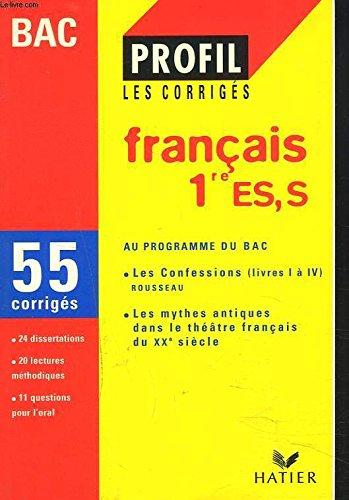 Français 1re ES, S, Les confessions, livres I à IV : Rousseau, Les mythes antiques dans le théâtre français du XXe siècle