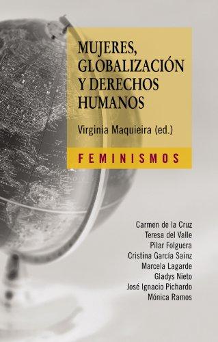 Mujeres, globalización y derechos humanos (Feminismos)