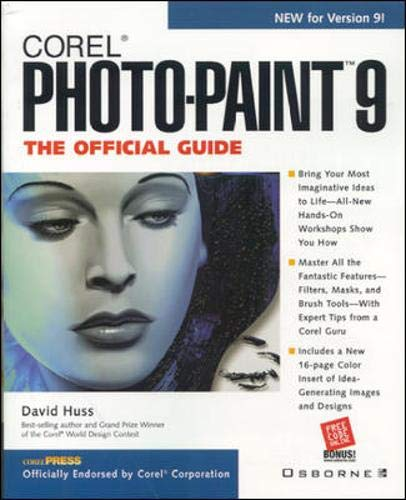 Corel PHOTO-PAINT 9: The Official Guide (Corel press)