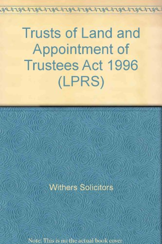 Trusts of Land and Appointment of Trustees Act 1996 (LPRS) Lpr 2000