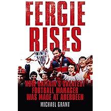 Fergie Rises (English Edition)
