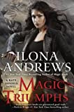 Magic Triumphs A Kate Daniels Novel