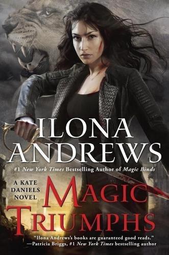 Magic Triumphs A Kate Daniels Novel