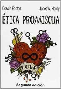 Ética Promiscua par  Dossie Easton (sólo tiene un apellido)