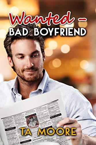 Wanted - Bad Boyfriend (Island Classifieds Book 1) (English Edition)