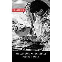 Intelligence artificielle - Cahier 1 - Vers des pertes d'emplois (Intelligence artificielle et impacts sociaux)