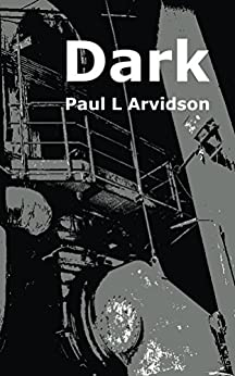 Dark by [Arvidson, Paul L]