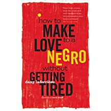 How to Make Love to a Negro Without Getting Tired
