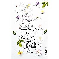 Die fabelhaften Wünsche der Lanie Howard: Roman