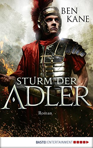 Sturm der Adler: Roman (Eagles of Rome 3)