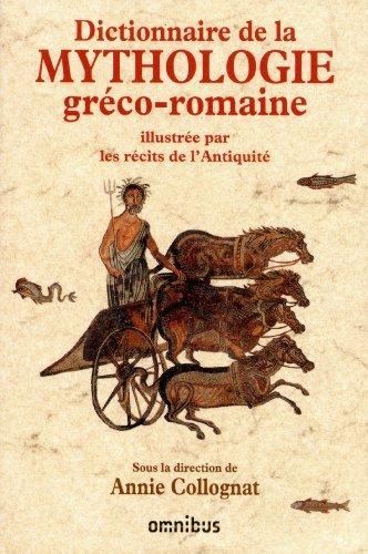 Dictionnaire de la mythologie gréco-romaine par Catherine BOUTTIER-COUQUEBERG