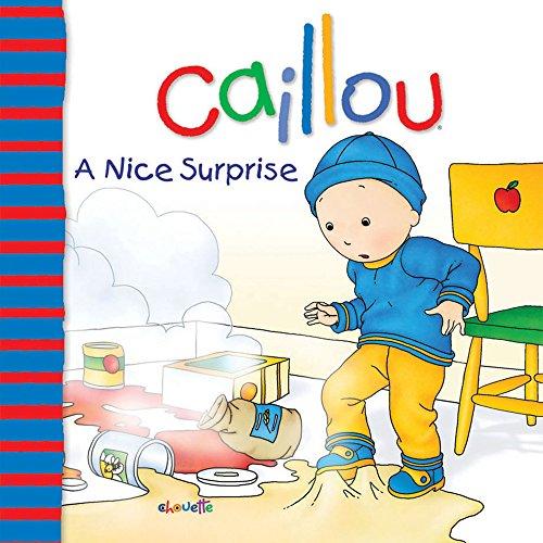A Nice Surprise (Caillou 8x8) por Nicole Nadeau