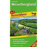 Weserbergland: 3in1-Reiseführer für Ihren Aktiv-Urlaub, kompakte Reiseinfos, ausgewählte Rad- und Wandertouren, übersichtlicher Kartenatlas