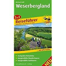 Weserbergland: 3in1-Reiseführer für Ihren Aktiv-Urlaub, kompakte Reiseinfos, ausgewählte Rad- und Wandertouren, übersichtlicher Kartenatlas (3in1-Reiseführer / RF)