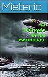 El Triángulo de las Bermudas.: La verdad sobre el Triángulo de las Bermudas.
