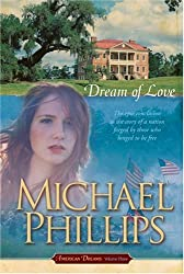 DREAM OF LOVE #3 PB (American Dreams (Tyndale)) by PHILLIPS MICHAEL (2008-05-22)