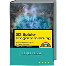 Spieleprogrammierung mit DirectX - Kompendium Spiele planen und programmieren (Kompendium/Handbuch)