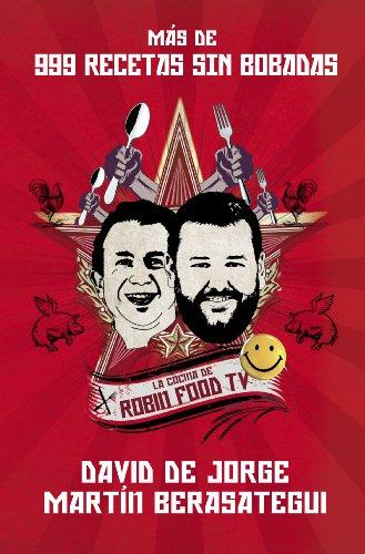 Más de 999 recetas sin bobadas: La cocina de Robin Food TV