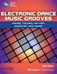 Electronic Dance Music Grooves: House...
