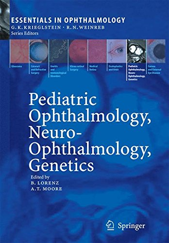 Pediatric Ophthalmology, Neuro-Ophthalmology, Genetics(Essentials In Ophthalmology) (Ex)