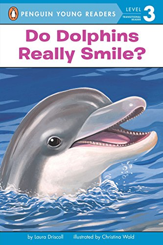Do Dolphins Really Smile? (All Aboard Science Reader: Level 2 (Quality))