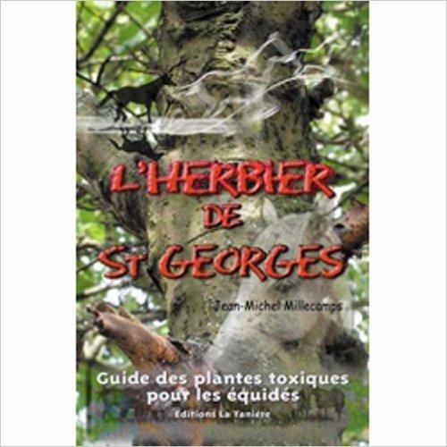 L'Herbier de Saint-Georges de M. Millecamps ( 1 janvier 2009 )