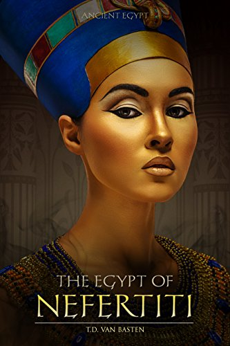 Descargar Torrent+ Ancient Egypt: The Egypt of Nefertiti (Beauty of the Nile) Gratis Formato Epub