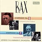 Bax: Symphonies 1 & 7