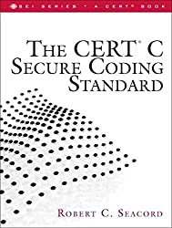[(The CERT C Secure Coding Standard)] [By (author) Robert C. Seacord] published on (October, 2008)