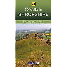 50 Walks in Shropshire (AA 50 Walks series)