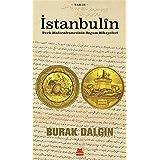 İstanbulin: Türk Modernleşmesinin Doğum Hikayeleri