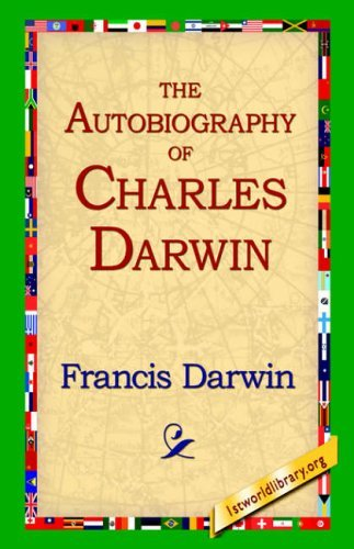 The Autobiography of Charles Darwin by Francis Darwin (2006-02-20)