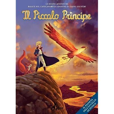 Il Piccolo Principe - Il Pianeta Dell'uccello Di Fuoco