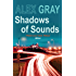 Shadows of Sounds (Detective Lorimer Series Book 3)
