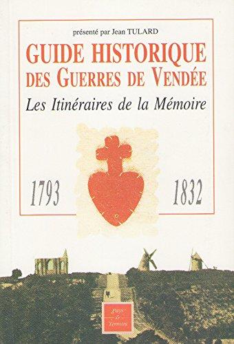 Guide historique des guerres de Vendée