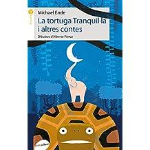 La Tortuga Tranquil·la I Altres Contes (La formiga)