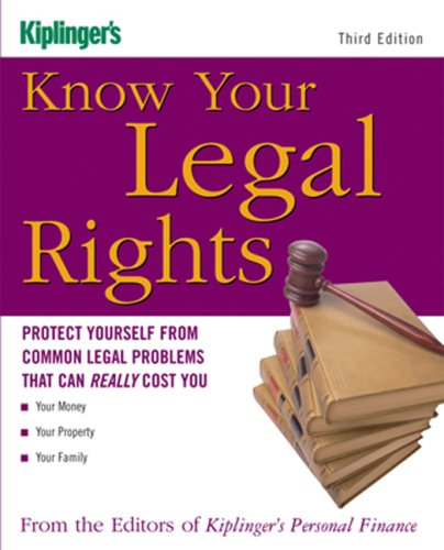 Know Your Legal Rights: Protect Yourself from Common Legal Problems That Can Really Cost You PDF Books