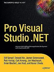 Pro Visual Studio.Net (Expert's Voice) by Kunal Cheda (2004-09-01)
