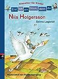 Erst ich ein Stück, dann du! Klassiker - Nils Holgersson: Nacherzählt von...