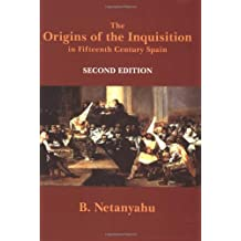 The Origins of the Inquisition in Fifteenth Century Spain (New York Review Books Collection) (New York Review Books Collections)
