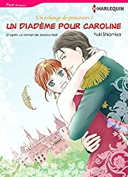 Un diadème pour Caroline (Harlequin Manga)