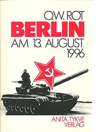 Berlin, am 13. August 1996