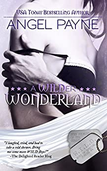 A WILDer Wonderland - Sexy Stories Of The Season (The WILD Boys of Special Forces Book 4) by [Payne, Angel]